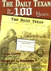 The Daily Texan The First 100 Years