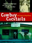 Cowboy Cocktails