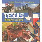 Texas Hometown Cookbook book cover